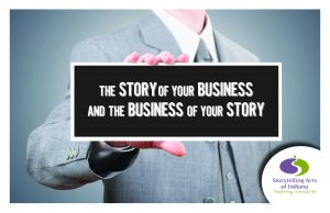 The Story of Your Business and the Business of Your Story @ Barnes & Thornburg | Indianapolis | Indiana | United States