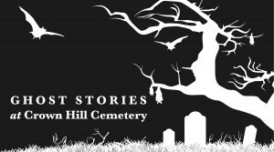 Ghost Stories at Crown Hill Cemetery @ Crown Hill Cemetery | Indianapolis | Indiana | United States